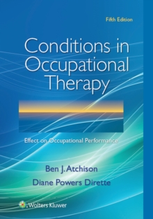 Conditions in Occupational Therapy : Effect on Occupational Performance, Paperback Book
