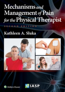 Mechanisms and Management of Pain for the Physical Therapist, Paperback Book