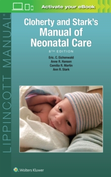 Cloherty and Stark's Manual of Neonatal Care, Paperback / softback Book
