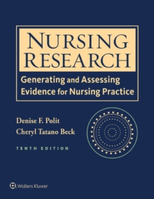 Nursing Research : Generating and Assessing Evidence for Nursing Practice, EPUB eBook