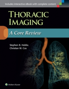 Thoracic Imaging: A Core Review, Paperback Book