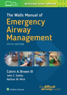The Walls Manual of Emergency Airway Management, Paperback / softback Book