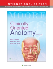 Clinically Oriented Anatomy, Paperback Book