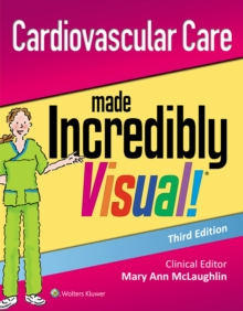 Cardiovascular Care Made Incredibly Visual!, Paperback / softback Book