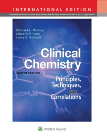 Clinical Chemistry : Principles, Techniques, Correlations, Hardback Book