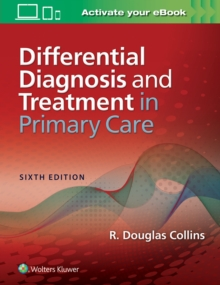 Differential Diagnosis and Treatment in Primary Care, Paperback Book