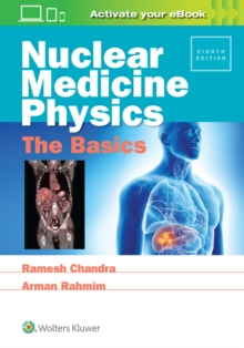 Nuclear Medicine Physics: The Basics, Paperback Book