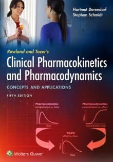 Rowland and Tozer's Clinical Pharmacokinetics and Pharmacodynamics: Concepts and Applications, EPUB eBook