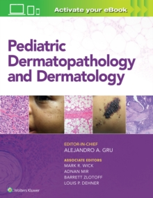 Pediatric Dermatopathology and Dermatology, Hardback Book