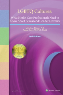 LGBTQ Cultures : What Health Care Professionals Need to Know About Sexual and Gender Diversity, Paperback Book