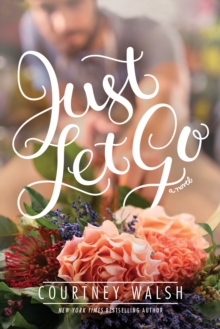 Just Let Go, Paperback Book