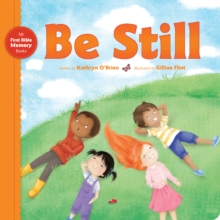 Be Still, Board book Book
