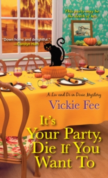 It's Your Party, Die If You Want To, Paperback / softback Book