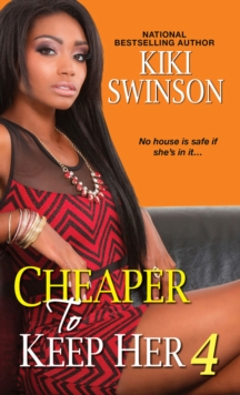 Cheaper To Keep Her 4, Paperback / softback Book