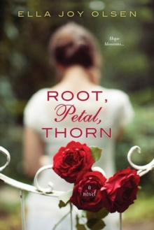 Root, Petal, Thorn, Paperback Book