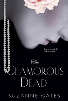 The Glamorous Dead, Paperback Book