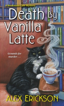 Death by Vanilla Latte, Paperback Book