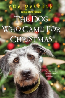 The Dog Who Came For Christmas, Paperback Book