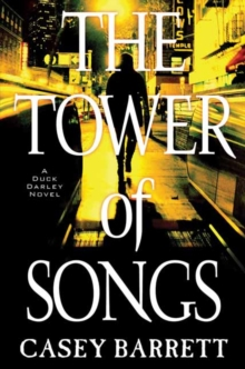 The Tower of Songs, Hardback Book