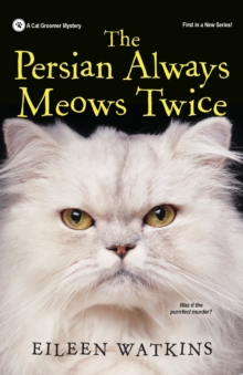 The Persian Always Meows Twice, Paperback Book