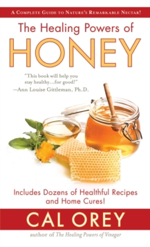 The Healing Powers Of Honey, Paperback Book