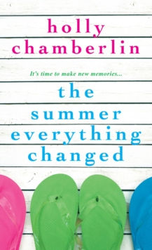 The Summer Everything Changed, Paperback Book