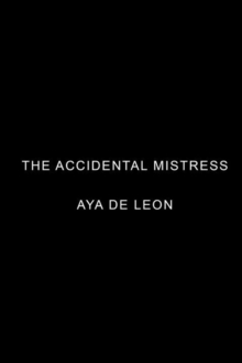 The Accidental Mistress, Paperback Book