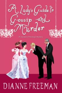 A Lady's Guide to Gossip and Murder, Hardback Book