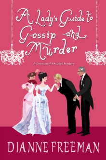A Lady's Guide to Gossip and Murder, EPUB eBook