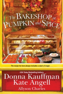 The Bakeshop at Pumpkin and Spice, Paperback / softback Book