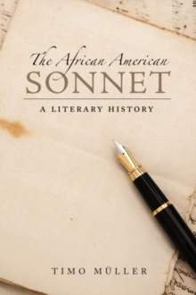 The African American Sonnet : A Literary History, Hardback Book