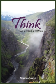 Think on These Things : A Collection......, EPUB eBook