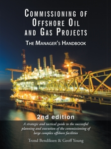 Commissioning of Offshore Oil and Gas Projects : The Manager'S Handbook, EPUB eBook