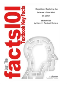 Cognition, Exploring the Science of the Mind, EPUB eBook