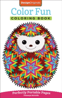 Color Fun Coloring Book : Perfectly Portable Pages, Paperback / softback Book