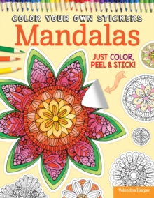 Color Your Own Stickers Mandalas, Paperback / softback Book