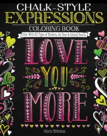 Chalk-Style Expressions Coloring Book : Color with All Types of Markers, Gel Pens & Colored Pencils, Paperback / softback Book