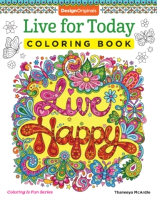 Live for Today Coloring Book, Paperback Book