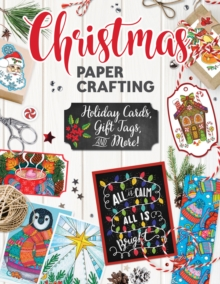 Christmas Papercrafting, Paperback Book