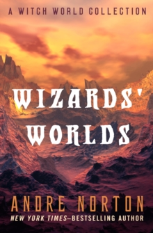 Wizard's Worlds : A Witch World Collection, EPUB eBook