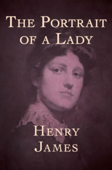 The Portrait of a Lady, EPUB eBook