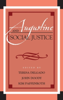 Augustine and Social Justice, Hardback Book