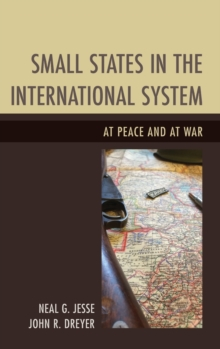 Small States in the International System : At Peace and at War, Hardback Book