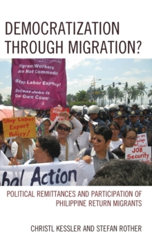 Democratization through Migration? : Political Remittances and Participation of Philippine Return Migrants, Hardback Book