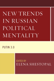 New Trends in Russian Political Mentality : Putin 3.0, Hardback Book