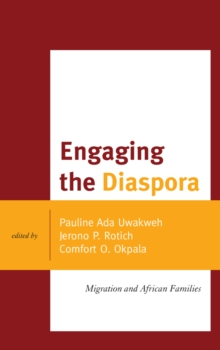 Engaging the Diaspora : Migration and African Families, Paperback Book