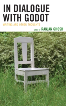 In Dialogue with Godot : Waiting and Other Thoughts, Paperback Book