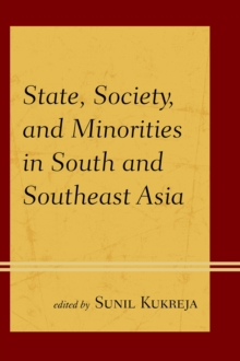 State, Society, and Minorities in South and Southeast Asia, Paperback Book
