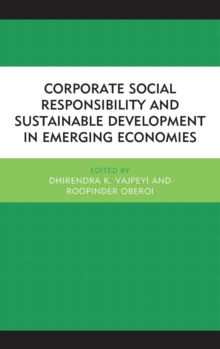 Corporate Social Responsibility and Sustainable Development in Emerging Economies, Hardback Book