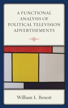 A Functional Analysis of Political Television Advertisements, Paperback Book